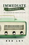 Immediate Obedience: The Adventure of Tuning in to God