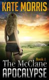 The McClane Apocalypse: Book 1