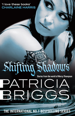 SHIFTING SHADOWS by Patricia Briggs (UK over)