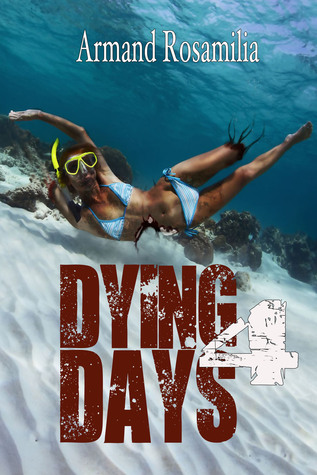Dying Days 4