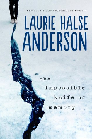 Book Review: The Impossible Knife of Memory by Laurie Halse Anderson