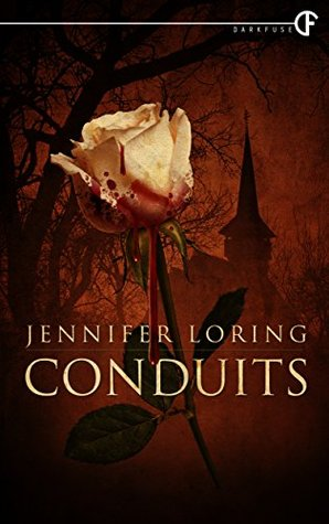 Conduits by Jennifer Loring