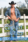 Cowgirl Crazy (The Cowboy Way, #2)