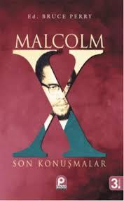 Malcolm X: Son Konuşmalar  by  Malcolm X