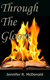 Through the Gloom (Veilwalker Trilogy, #2)