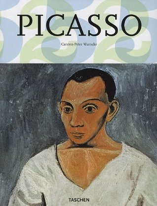 Pablo Picasso : 1881-1973  by  Carsten-Peter Warncke