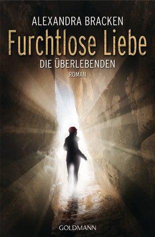 Furchtlose Liebe (The Darkest Minds, #2)