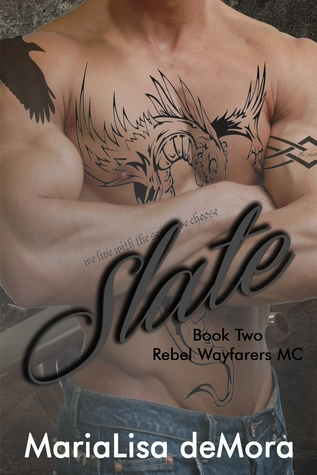 Slate (Rebel Wayfarers MC, #2)