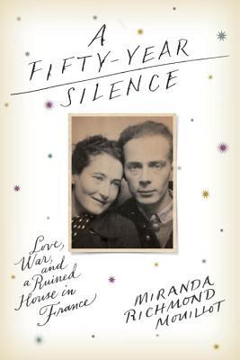 A Fifty-Year Silence by Miranda Richmond Mouillot book cover