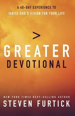 Greater Devotional by Steven Furtick