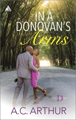 In a Donovans Arms: Defying Desire/Full House Seduction  by  A.C. Arthur