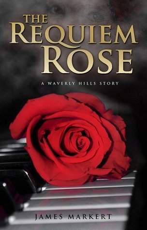 The Requiem Rose: A Waverly Hills Story (2010)