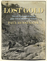 Lost Gold: The 100-year search for the gold reef of Northwest Nelson