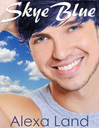 Book Review:  Skye Blue (Firsts and Forever #6) by Alexa Land