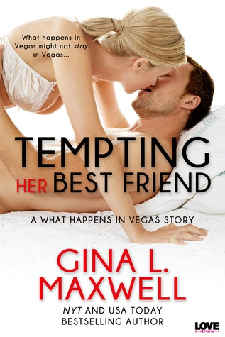 Tempting Her Best Friend (What Happens in Vegas)