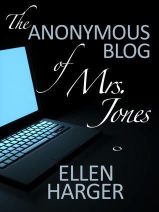 The Anonymous Blog of Mrs. Jones