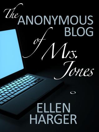 The Anonymous Blog of Mrs. Jones