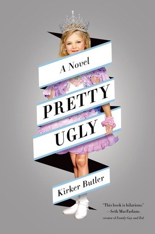 Pretty Ugly: A Novel