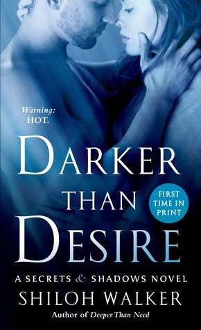 Darker Than Desire (Secrets & Shadows, #3)