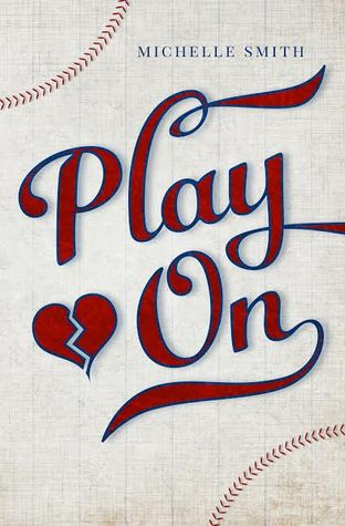 Release Day Blitz: Play On by Michelle Smith {Author Interview & Giveaway}