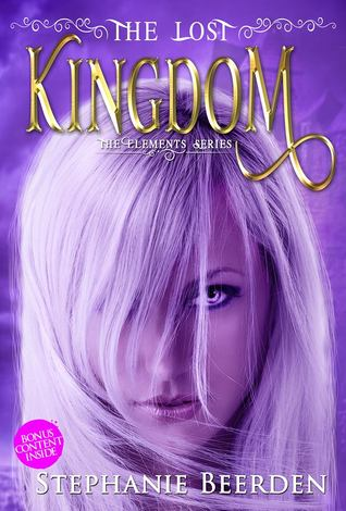 The Lost Kingdom (The Elements Series, #1)