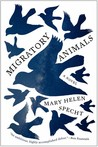 Migratory Animals: A Novel