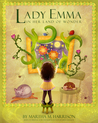 Lady Emma In Her Land of Wonder