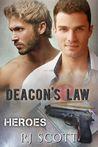 Deacon's Law (Heroes, #3)