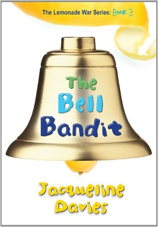 The Bell Bandit (2012) by Jacqueline Davies