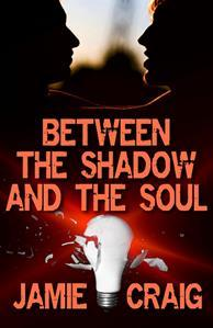 Recent Release Review: Between the Shadow and the Soul by Jamie Craig