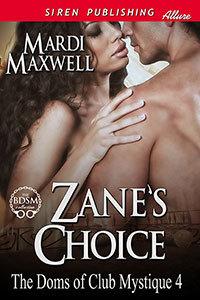 Zane's Choice (The Doms of Club Mystique, #4)
