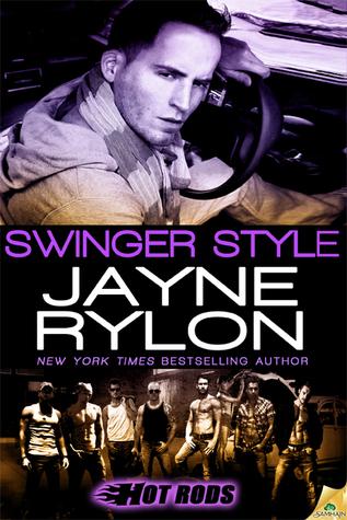 Swinger Style (Hot Rods, #5)