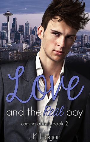 Recent Release Review: Love and the Real Boy by J.K. Hogan