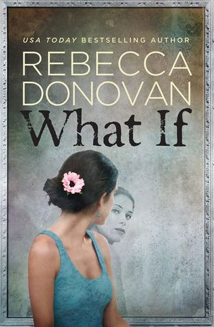 What If by Rebecca Donovan book cover