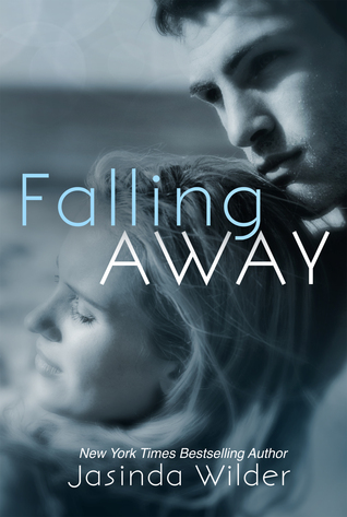 Falling Away by Jasinda Wilder