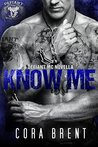 Know Me (Defiant Motorcycle Club, #1)