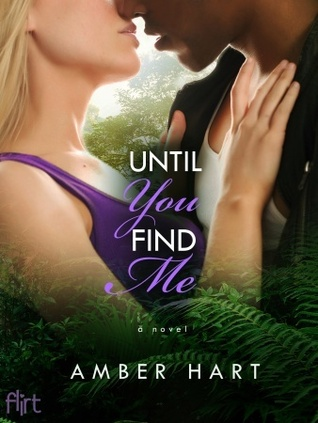 Until You Find Me: A Novel