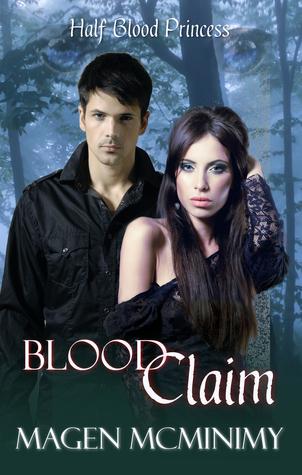 Blood Claim (Half-Blood Princess #1)