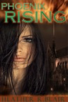 Phoenix Rising (Phoenix Inc. #1)