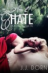 Love & Hate (Book One: Hate)