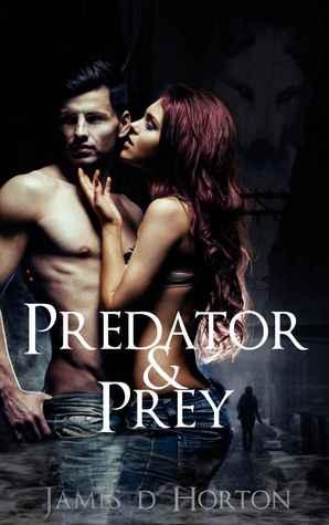 Predator & Prey (Predator & Prey, #1)