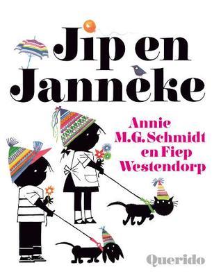 Jip en Janneke  by  Annie M.G. Schmidt
