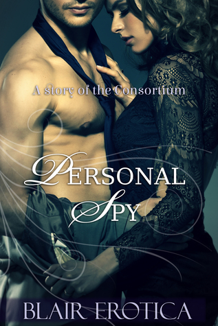 Personal Spy by Blair Erotica
