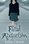 Fatal Abduction (IFCS, #3)