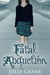 Fatal Abduction (IFCS, #3) by Julia Crane