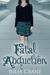 Fatal Abduction (IFCS, #3) by Julia Crane
