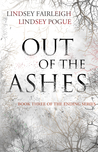 Out Of The Ashes (The Ending, #3)