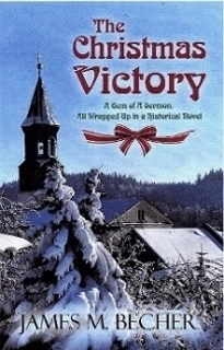 The Christmas Victory by James M. Becher