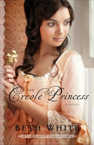 The Creole Princess (Gulf Coast Chronicles, #2)