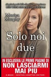 Solo noi due (One Week Girlfriend Quartet, #3.5)